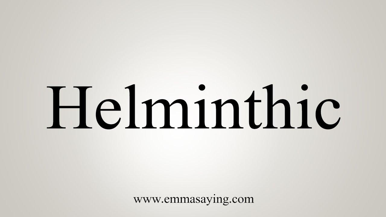 pronounce helminthic